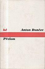 Dončev: Přelom, 1974