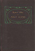 Vika: Malé dámy, 1912