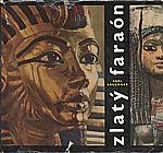 Bruckner: Zlatý faraón, 1966