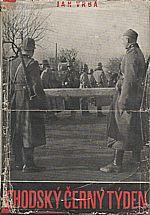 Vrba: Chodský černý týden, 1947