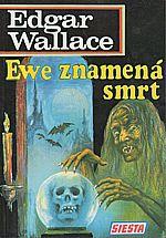 Wallace: Ewe znamená smrt, 1993