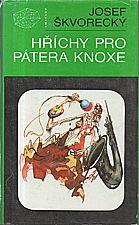 Škvorecký: Hříchy pro pátera Knoxe, 1991