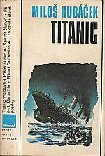 Hubáček: Titanic, 1989
