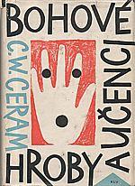 Ceram: Bohové, hroby a učenci, 1965