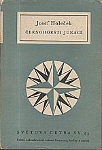 Holeček: Černohorští junáci [výbor z Junáckých kreseb černohorských a Černohorských povídek], 1954