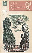 Erben: Smrt talentovaného ševce, 1978
