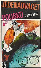 Dahl: Jedenadvacet polibků, 1986