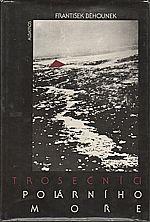 Běhounek: Trosečníci polárního moře, 1989