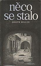Heller: Něco se stalo, 1982