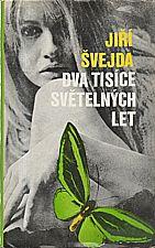Švejda: Dva tisíce světelných let, 1978
