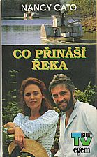 Cato: Co přináší řeka, 1994