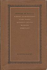 Balzac: Kabinet starožitností ; Stará panna ; Quinolův důvtip ; Macecha ; Spekulant, 1962