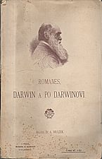 Romanes: Darwin a po Darwinovi II., 1898