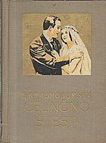 Krásnohorská: Celínčino štěstí, 1928