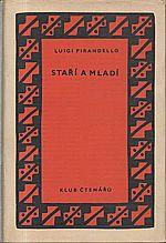 Pirandello: Staří a mladí, 1958