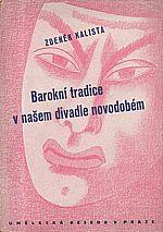 Kalista: Barokní tradice v našem divadle novodobém, 1944