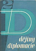 Chvostov: Dějiny diplomacie. Díl 2, Diplomacie v novověku 1871-1914, 1965