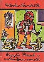 Švandrlík: Kopyto, Mňouk a maharadžova pomsta, 1996