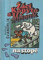 Švandrlík: Žáci Kopyto a Mňouk na stopě, 1992