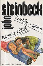 Steinbeck: O myších a lidech ; Plameny zářivé, 1994