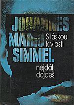 Simmel: S láskou k vlasti nejdál dojdeš, 1994