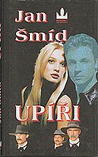 Šmíd: Upíři, 1998