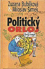 Bubílková: Politický orloj, aneb, Figurky se vracejí, 2001