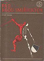 Svátek: Pád rodu Smiřických, 1970