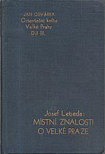 Lebeda: Místní znalosti o Velké Praze, 1933
