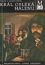 Kratochvíl: Král obléká halenu, 1970