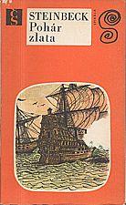 Steinbeck: Pohár zlata, 1972