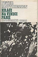 Matthiessen: Hráči na vinici Páně, 1983