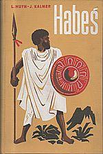 Huyn: Habeš, země afrického neklidu, 1935