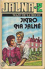 De la Roche: Jalna  2: Jitro na Jalně, 1992