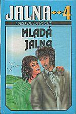 De la Roche: Jalna  4: Mladá Jalna, 1992