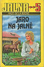 De la Roche: Jalna  5: Jaro na Jalně, 1992