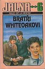 De la Roche: Jalna  6: Bratři Whiteoakovi, 1993
