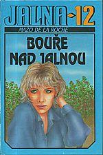 De la Roche: Jalna 12: Bouře nad Jalnou, 1994