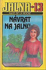 De la Roche: Jalna 13: Návrat na Jalnu, 1994