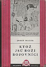 Macek: Ktož jsú boží bojovníci, 1951