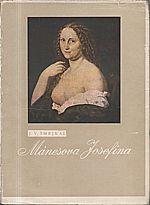 Šmejkal: Mánesova Josefina, 1947