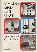 Janusová: Památná místa naší vlasti, 1982
