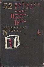 Nezval: 52 hořkých balad věčného studenta Roberta Davida, 1968