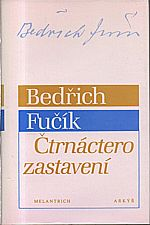 Fučík: Čtrnáctero zastavení, 1992