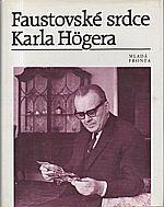 Höger: Faustovské srdce Karla Högera, 1994