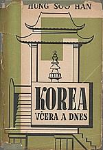 Han Hyng-Su: Korea včera a dnes, 1949