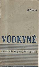 Pečínková: Vůdkyně, 1938