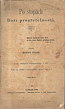 Jiříček: Po stopách Boží prozřetelnosti, 1909