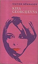 Nekrasov: Kira Georgijevna, 1972