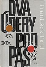 Fajtl: Dva údery pod pás, 1993